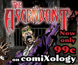 The Ascendant Available on Comixology